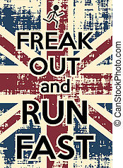Print - freak out and runf fast, illustration in vector...
