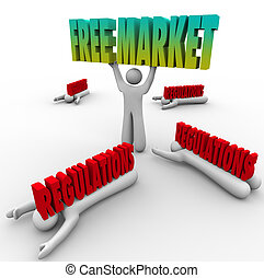 Free Market People Lifting Word Crushed Government...