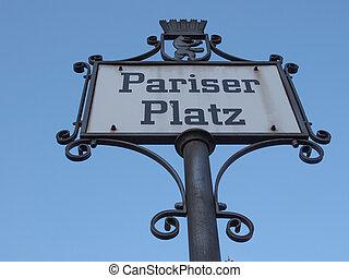 Pariser Platz sign - Pariser Platz street sign in Berlin...