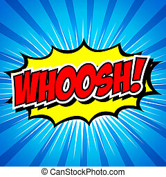 WHOOSH !- Comic Speech Bubble. - Comic Speech Bubble,...
