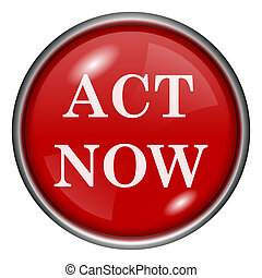 Act now icon - Red shiny glossy icon on white background