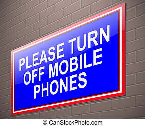 Turn off phone concept. - Illustration depicting a sign with...
