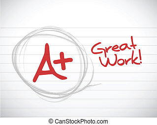 a plus grade great work illustration design over a white...