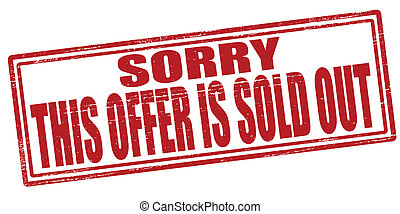 This offer is sold out - Stamp with text this offer is sold...