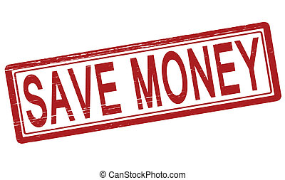 Save money - Stamp with text save money inside, vector...