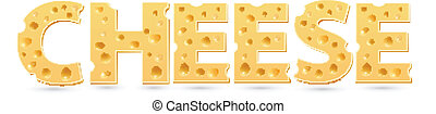 Cheese word of cheese. Vector word template