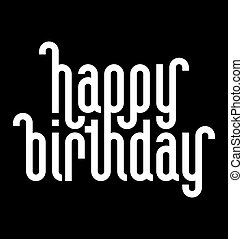 HAPPY BIRTHDAY lettering (vector) - HAPPY BIRTHDAY lettering...