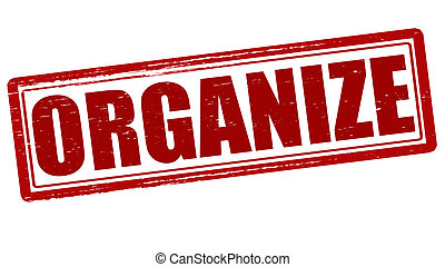 Organize - Stamp with word organize inside, vector...