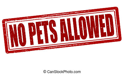 No pets allowed - Stamp with text no pets allowed inside,...
