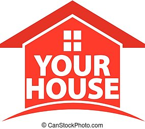 Your house image. Concept of ownership, to sell a house,...