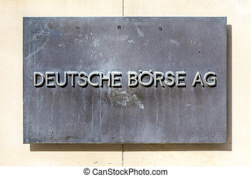 sign deutsche Bouml;rse AG - German stock exchange in front...