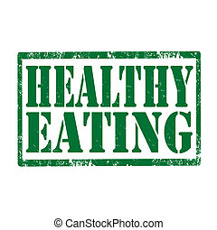 Healthy Eating-stamp - Grunge rubber stamp with text Healthy...
