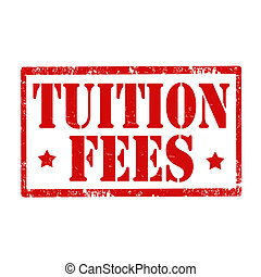 Tuition Fees-stamp - Grunge rubber stamp with text Tuition...