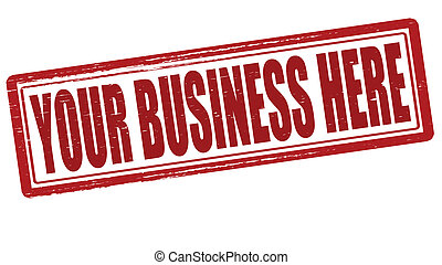 Your business here - Stamp with text your business here...