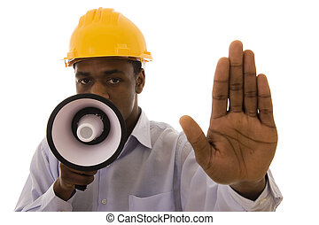 Stop - Worker with megaphone saying stop to someone