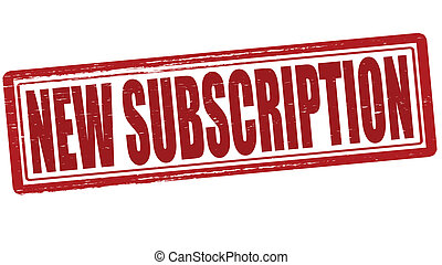 New subscription - Stamp with text new subscription inside,...