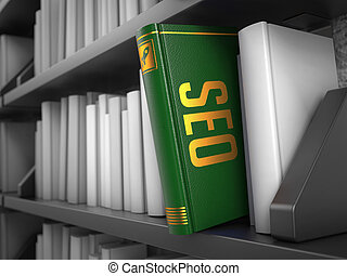SEO - Title of Book. Internet Concept. - SEO - Green Book on...