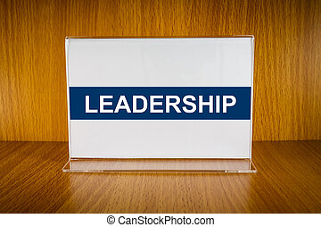 Leadership on Acrylic card holder - Leadership word on clear...