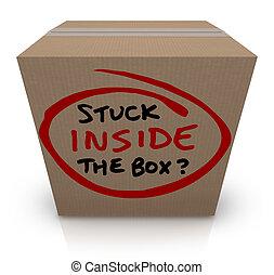 Stuck Inside the Box Stale Unoriginal Ideas Same Bureaucracy