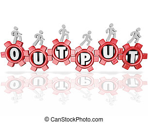 Output Word Gears People Working Productivity Results - A...
