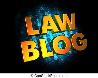 Law Blog - Gold 3D Words - Law Blog - Gold 3D Words on...