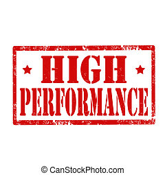 High Performance-stamp - Grunge rubber stamp with text High...