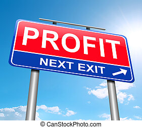 Profit concept. - Illustration depicting a sign with a...