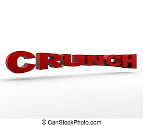 Crunch - 3D Text Credit Crunch