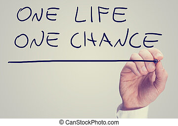 One life one chance - Retro instagram style image of a male...