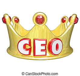 Gold Crown CEO Chief Executive Officer Words Top Ruler - CEO...