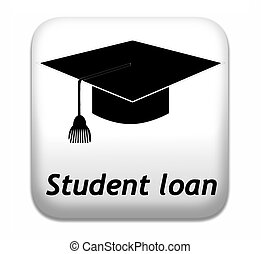 student loan - Student loan for university or college...