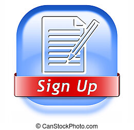sign up now - sign up or apply now icon and subscribe here...