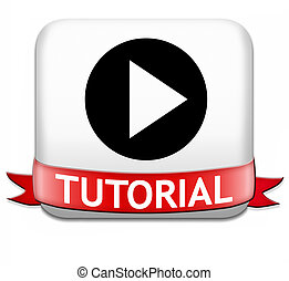 tutorial button learn online video lesson or class, website...