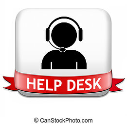 help desk button or online support call center customer...