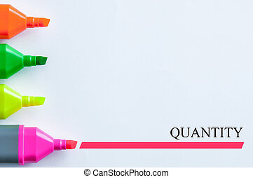 quantity - multicolor highlight pen with a word of quantity