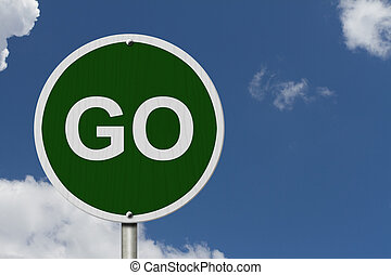 Go Sign, An red road sign with with word GO isolated with...