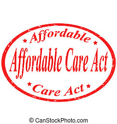 Affordable Care Act-stamp - Grunge rubber stamp with text...