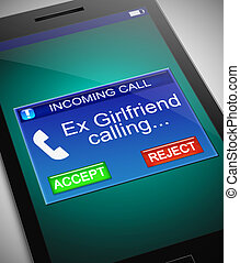 Ex girlfriend calling. - Illustration depicting a phone with...