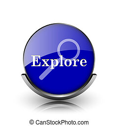 Explore icon - Blue shiny glossy icon on white background
