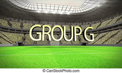 Group G world cup animation in stadium with text
