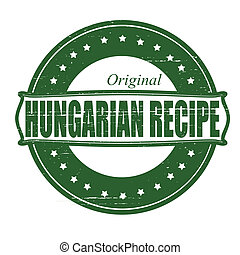 Hungarian recipe - Stamp with text Hungarian recipe inside,...