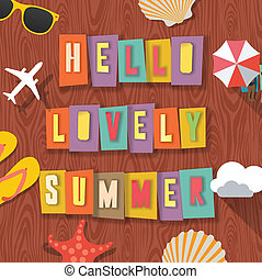 Hello lovely summer travelling background