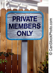 Private members only sign - Photographed private members...