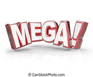 Mega 3d Word Large Letters Big Huge Enormous Deal - Mega...