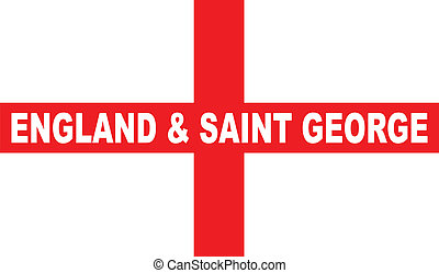 Flag of England and Saint George - The flag of England and...