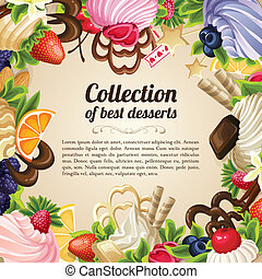 Sweets dessert frame - Sweets collection of best desserts...