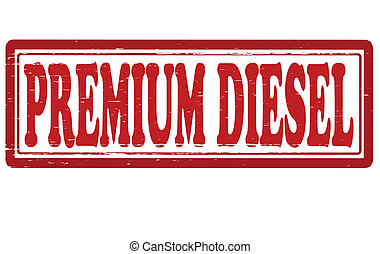 Premium diesel - Stamp with text premium diesel inside,...