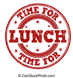 Time for lunch stamp - Time for lunch grunge rubber stamp on...