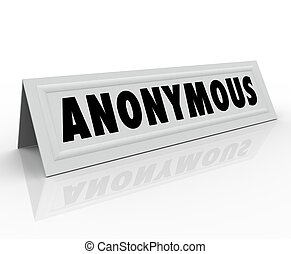 Anonymous Name Tent Card Confidential Secret Identity