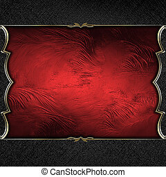 Red background with black scuffed edges. Red plate. Design...